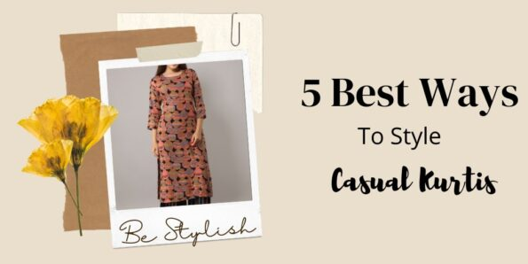 5 best ways to style casual kurtis